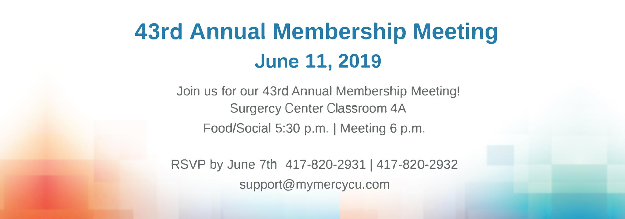 43rd Annual Membership Meeting June 11, 2019