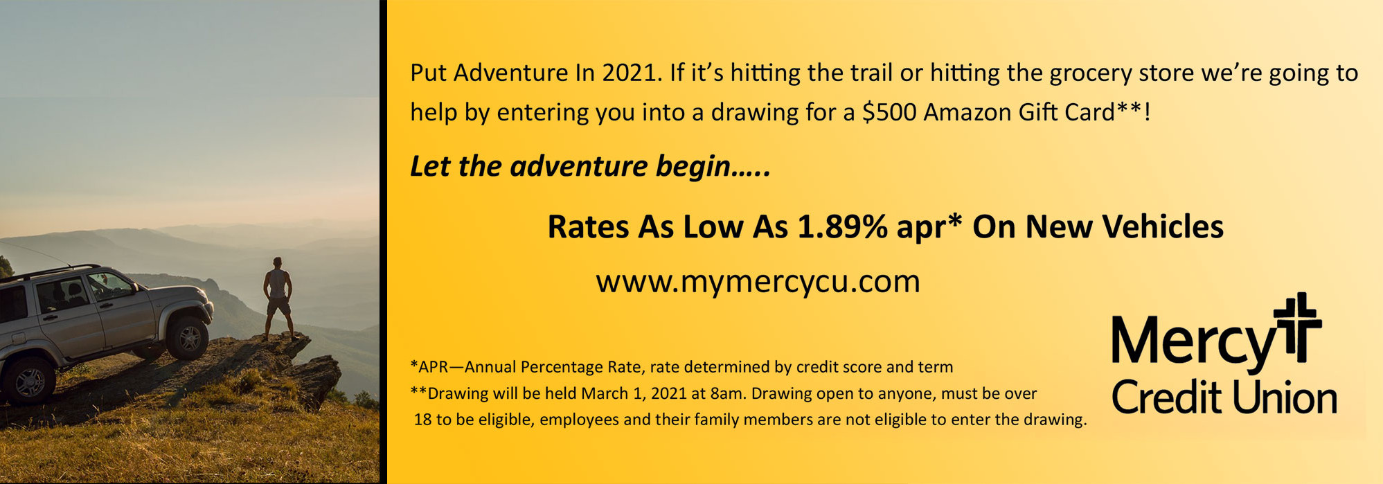 Rates as low as 1.89% APR on new vehicles